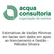 Logo Estimativas de Vazões Mínimas em bacias sem dados em apoio ao licenciamento e Gestão - Métodos Silve