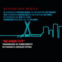 Logo VI Congresso International de Acupuntura do CMAESP   XXV Congresso Brasileiro de Acupuntura   II Congresso de Dor CMBA   Congresso Reg Sul da Filasma